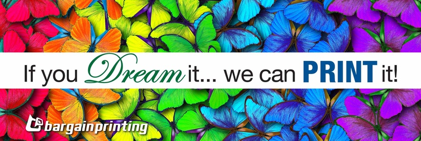 If You Dream It, We Can Print It